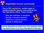 reportable income continued