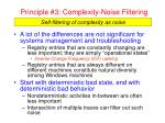 principle 3 complexity noise filtering