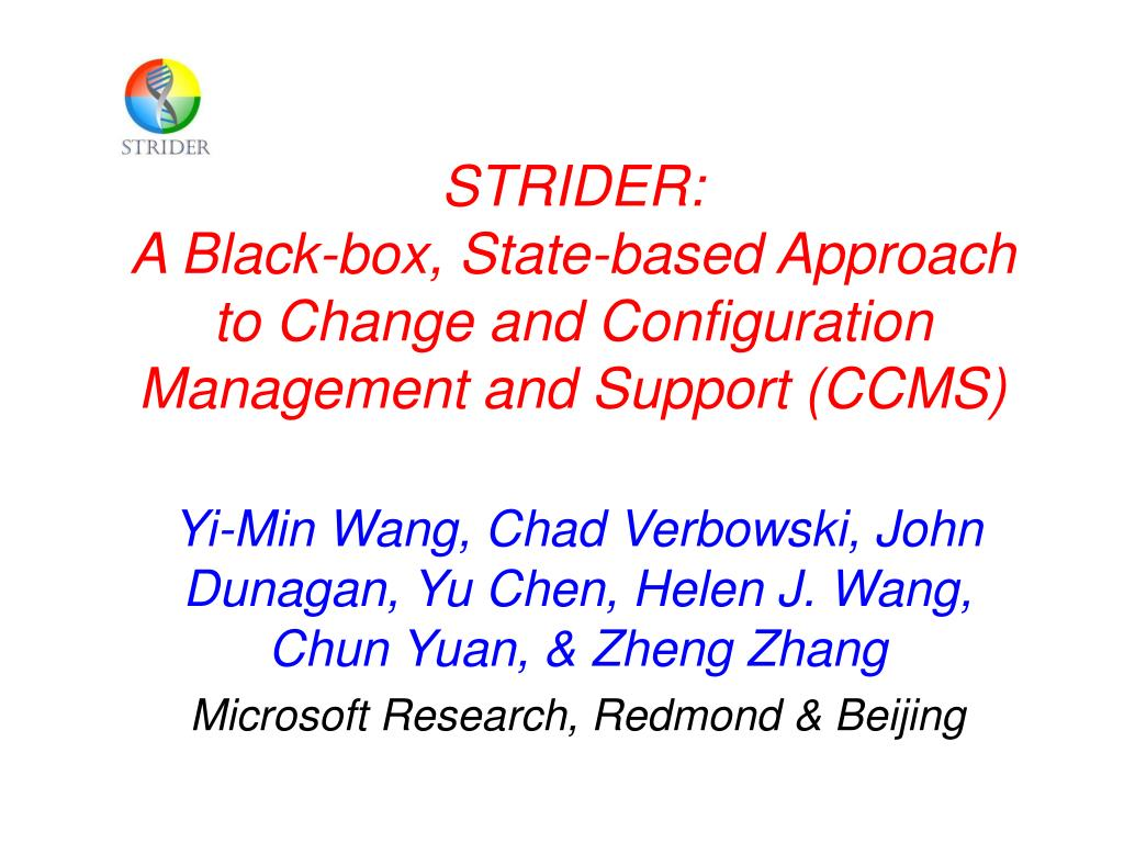 strider a black box state based approach to change and configuration management and support ccms l.