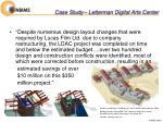 case study letterman digital arts center
