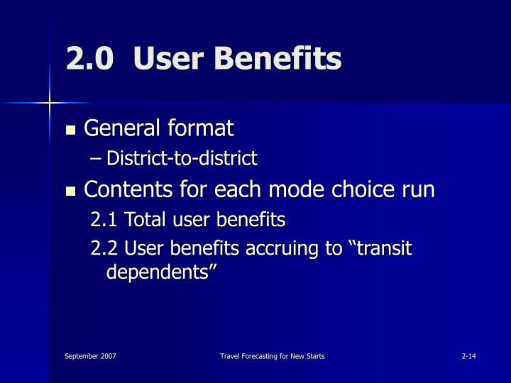 2.0  User Benefits