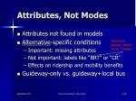 attributes not modes