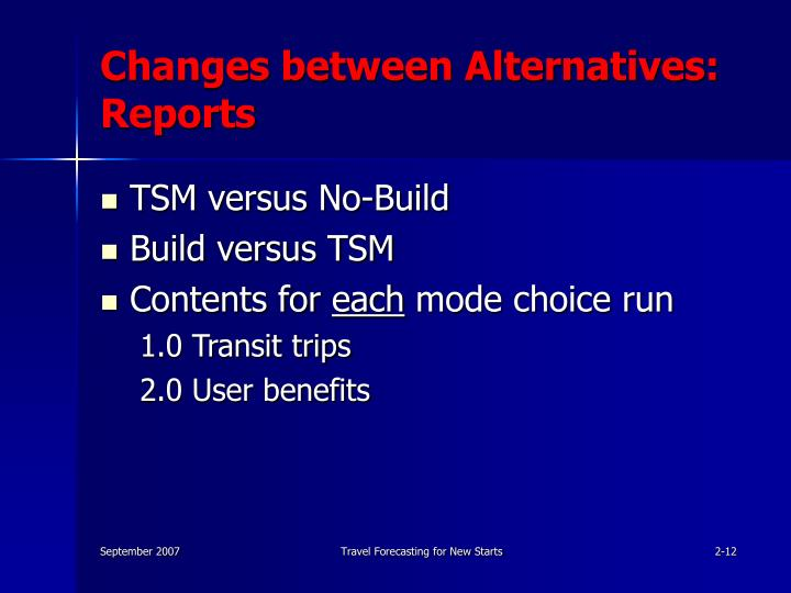 Changes between Alternatives: