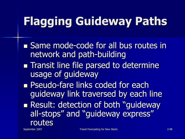 Flagging Guideway Paths