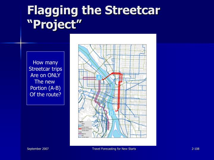 "Flagging the Streetcar ""Project"""