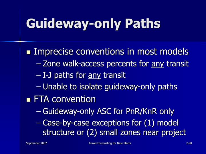 Guideway-only Paths