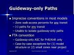 guideway only paths