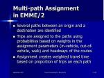 multi path assignment in emme 2