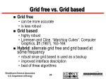 grid free vs grid based26