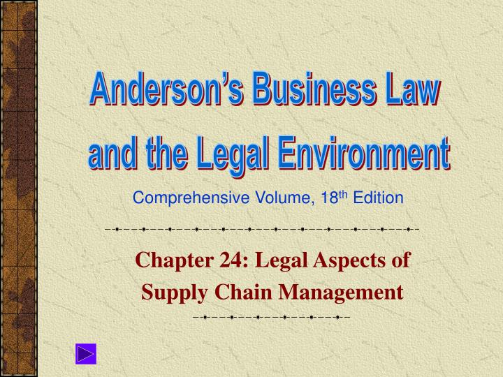 chapter 24 legal aspects of supply chain management n.