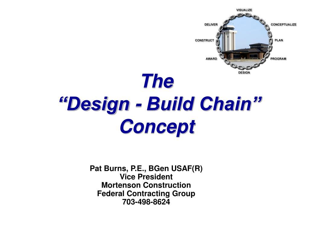 the design build chain concept l.
