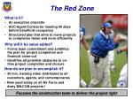 the red zone