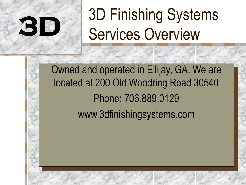 3d finishing systems services overview l.
