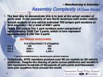 manufacturing assembly assembly complexity a case study