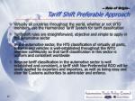 rule of origin tariff shift preferable approach
