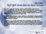 rule of origin tariff shift works best for motor vehicles