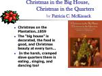 christmas in the big house christmas in the quarters by patricia c mckissack