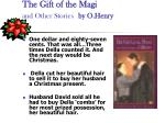 the gift of the magi and other stories by o henry