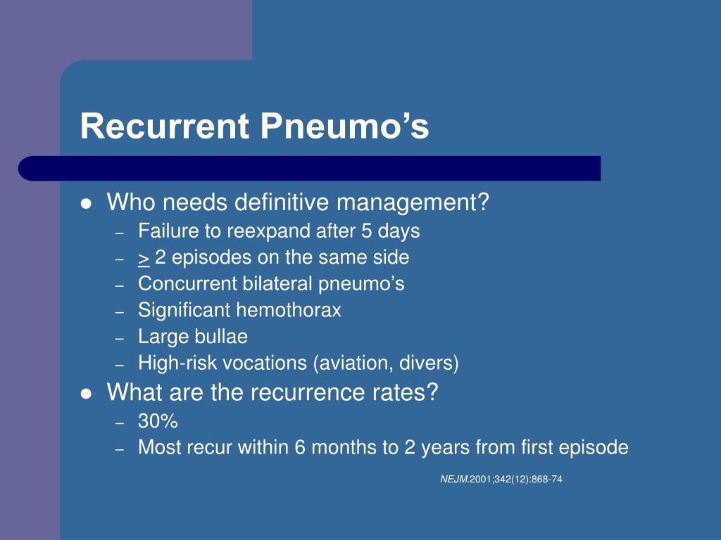 Recurrent Pneumo's