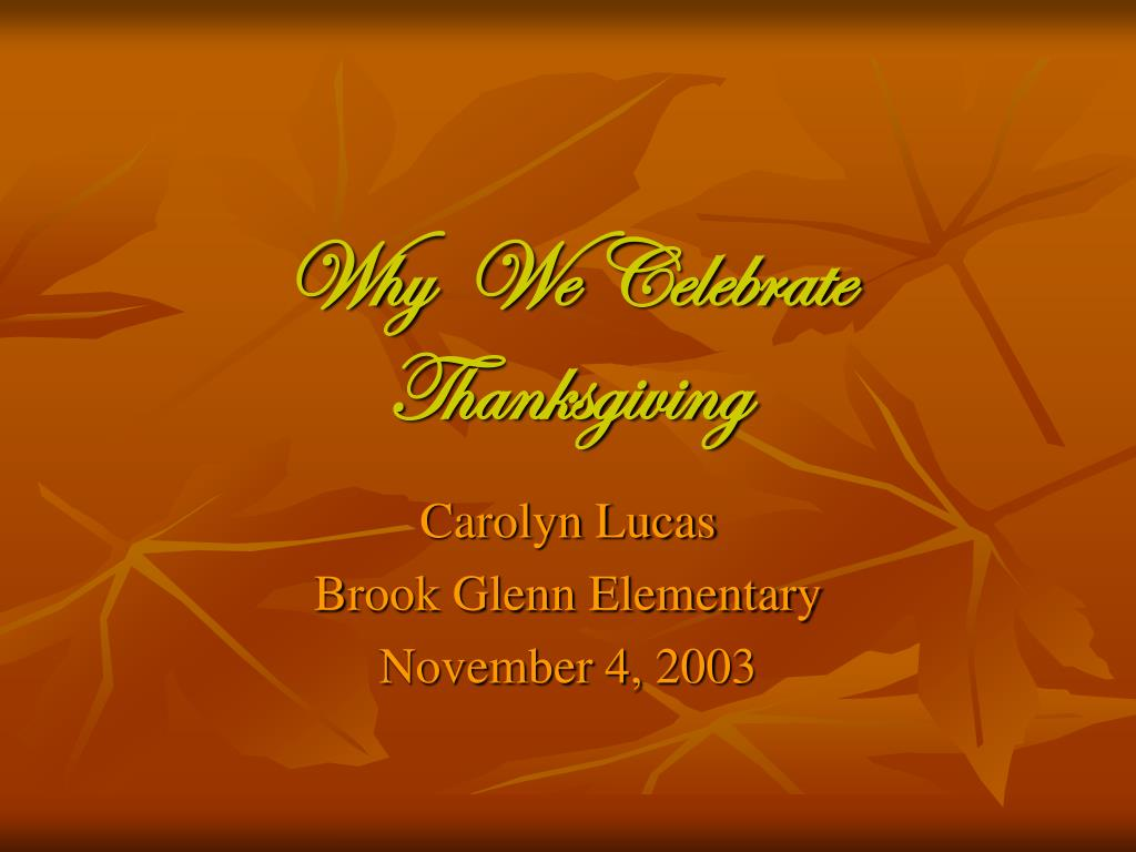 why we celebrate thanksgiving l.