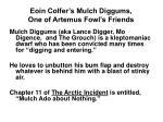 eoin colfer s mulch diggums one of artemus fowl s friends
