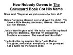 how nobody owens in the graveyard book got his name