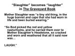slaughter becomes laughter in the graveyard book