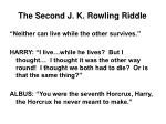the second j k rowling riddle