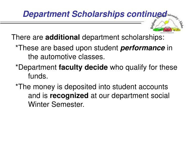 Department Scholarships continued