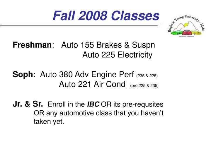 Fall 2008 Classes