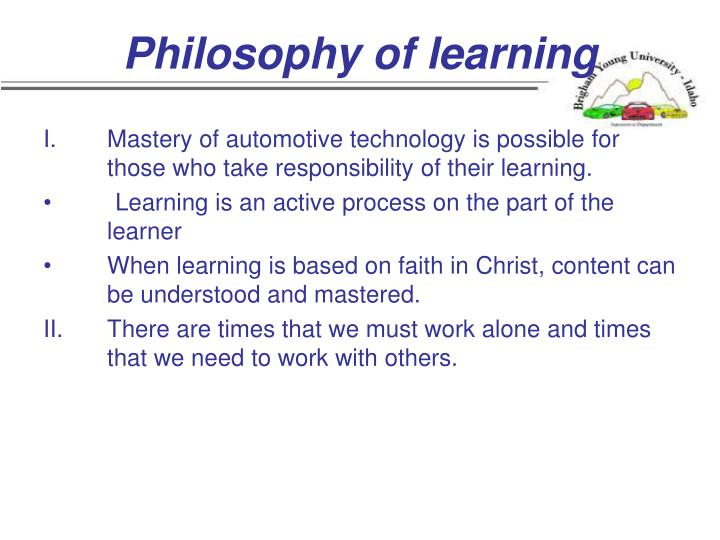 Philosophy of learning
