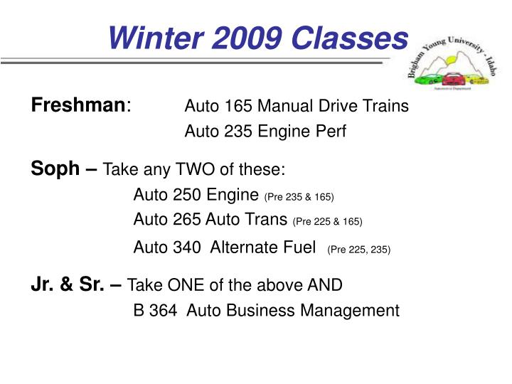Winter 2009 Classes