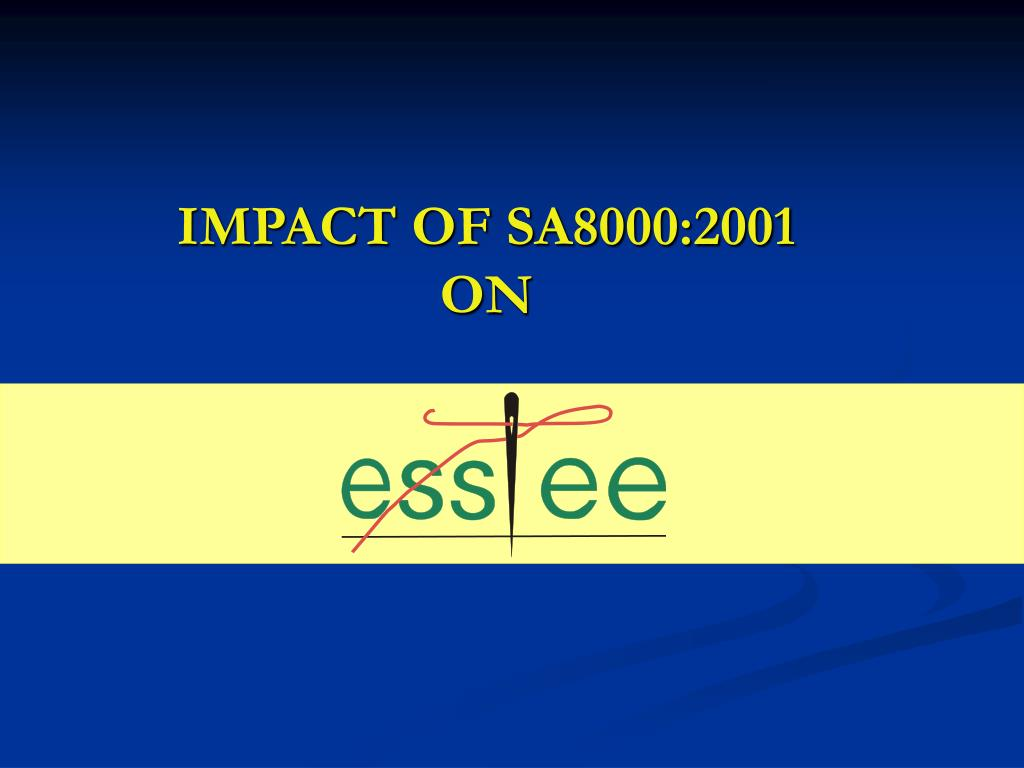 impact of sa8000 2001 on