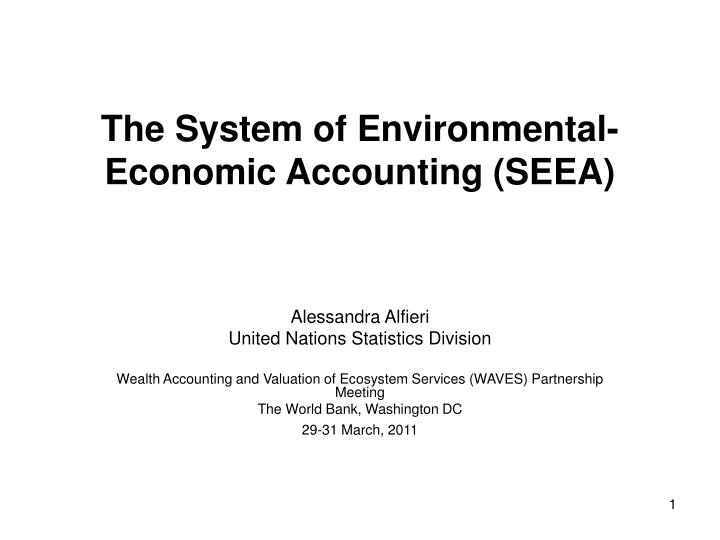 The system of environmental economic accounting seea