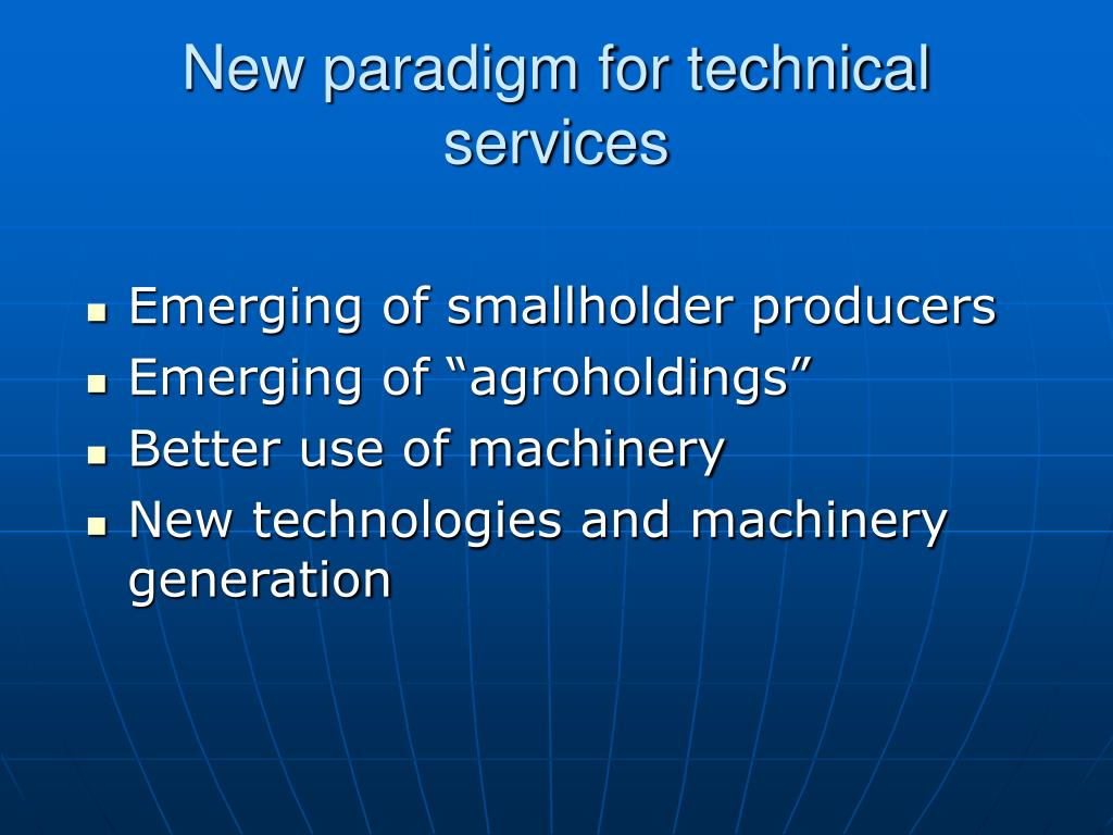 New paradigm for technical services