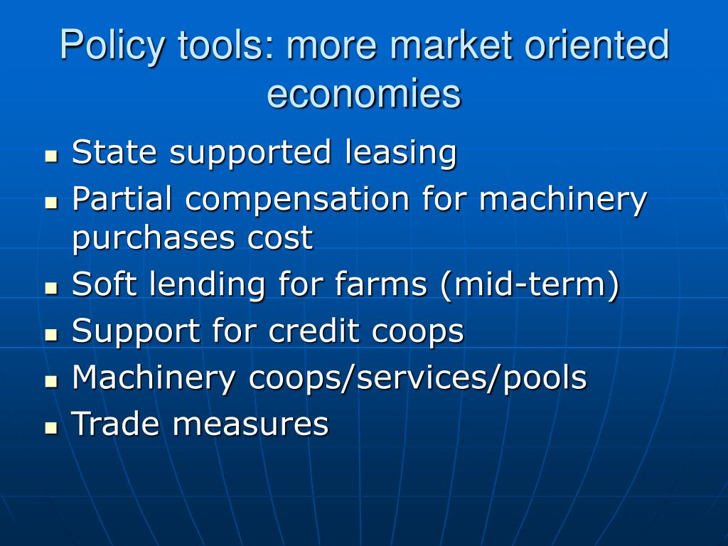 Policy tools: more market oriented economies