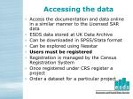 accessing the data104