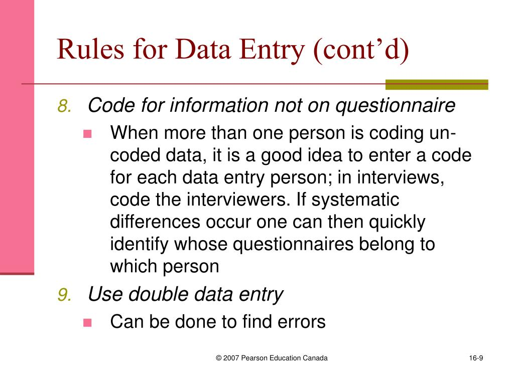 Rules for Data Entry (cont'd)
