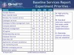 baseline services report experiment priorities