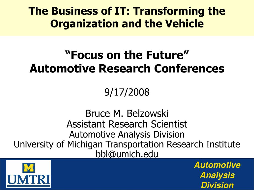 The Business of IT: Transforming the Organization and the Vehicle