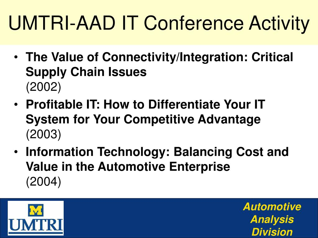 UMTRI-AAD IT Conference Activity