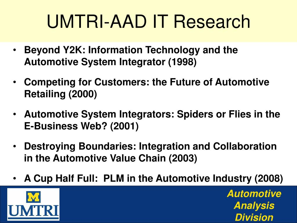 UMTRI-AAD IT Research