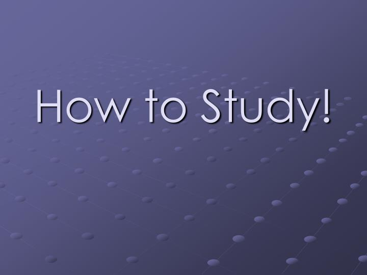 how to study n.