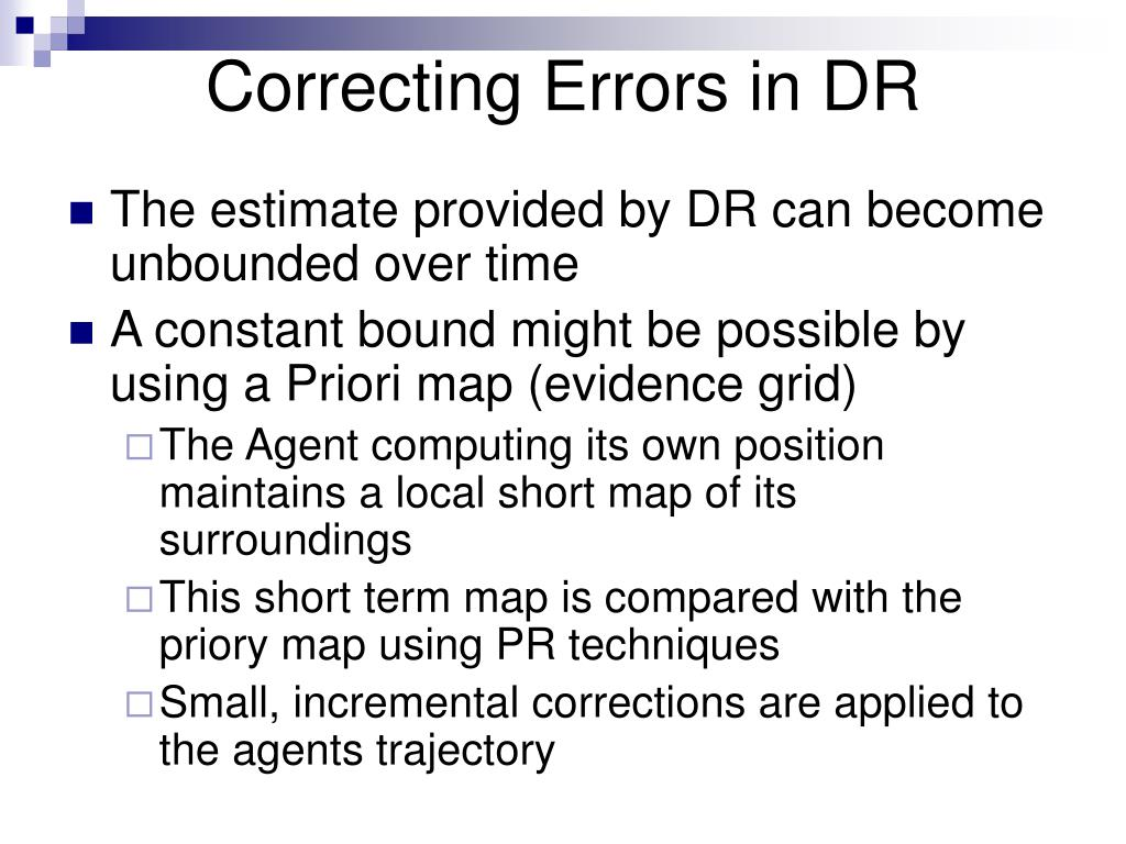 Correcting Errors in DR