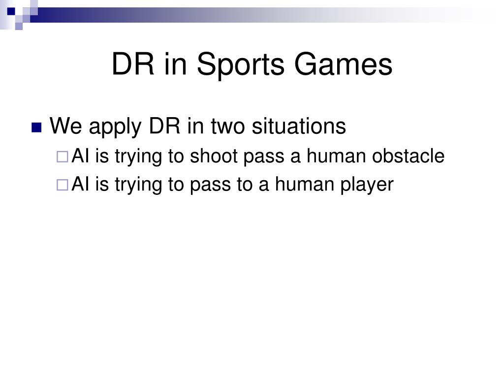 DR in Sports Games