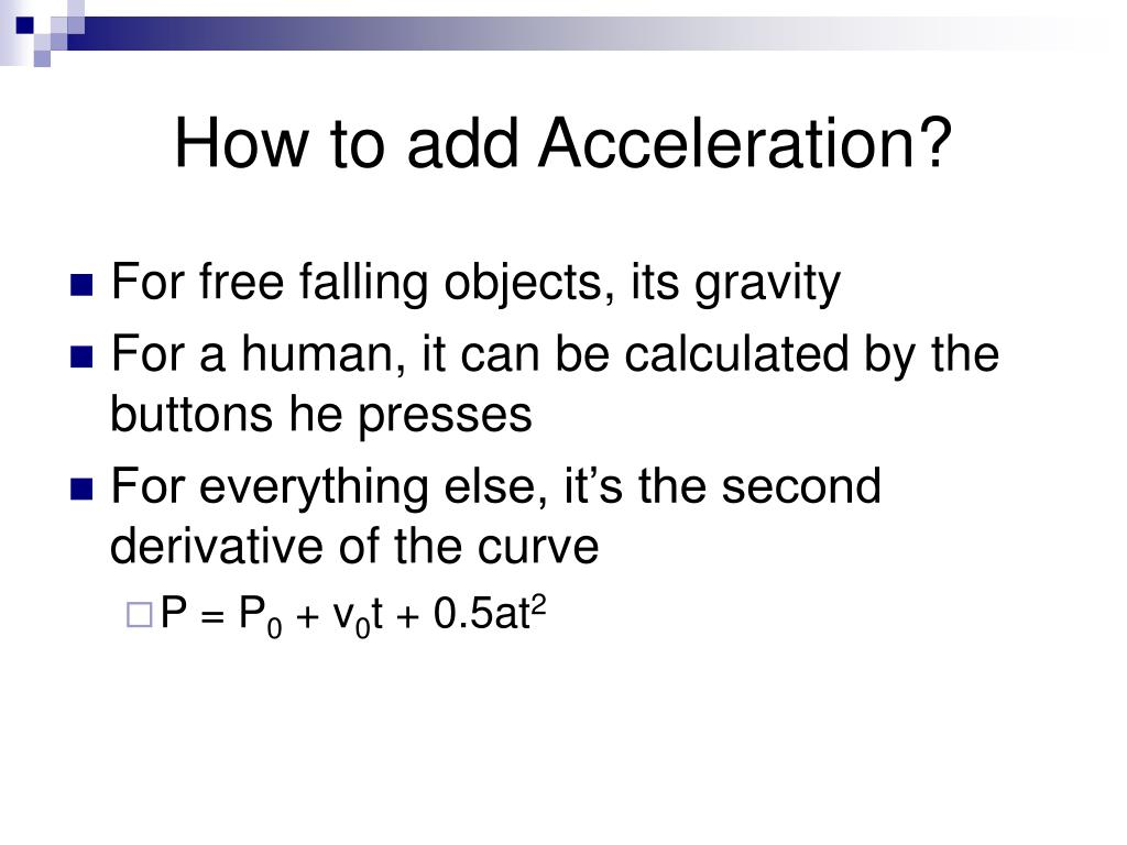 How to add Acceleration?