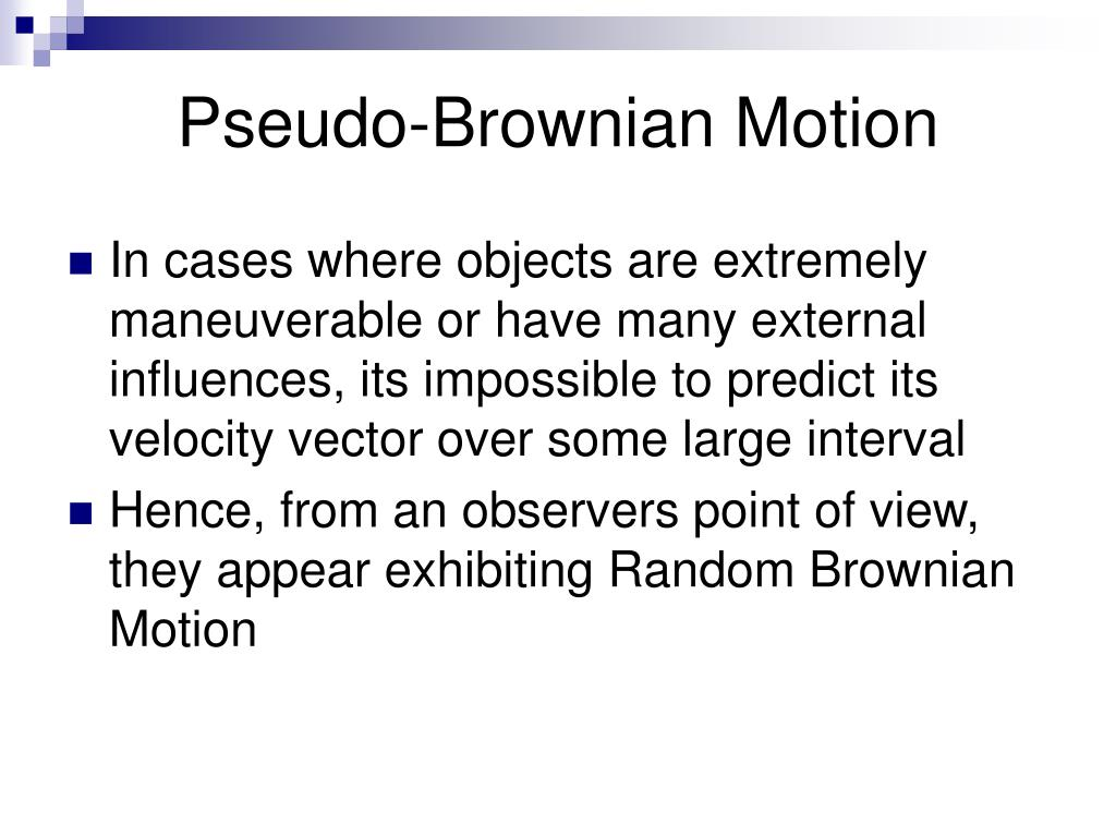 Pseudo-Brownian Motion