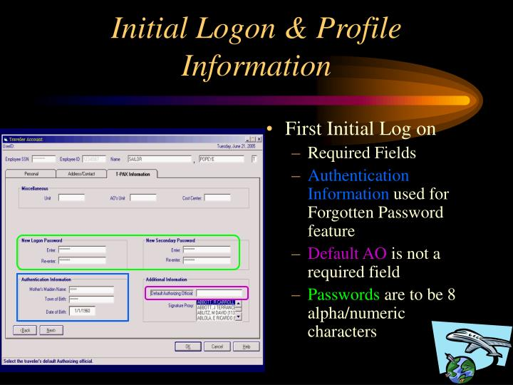 Initial Logon & Profile Information