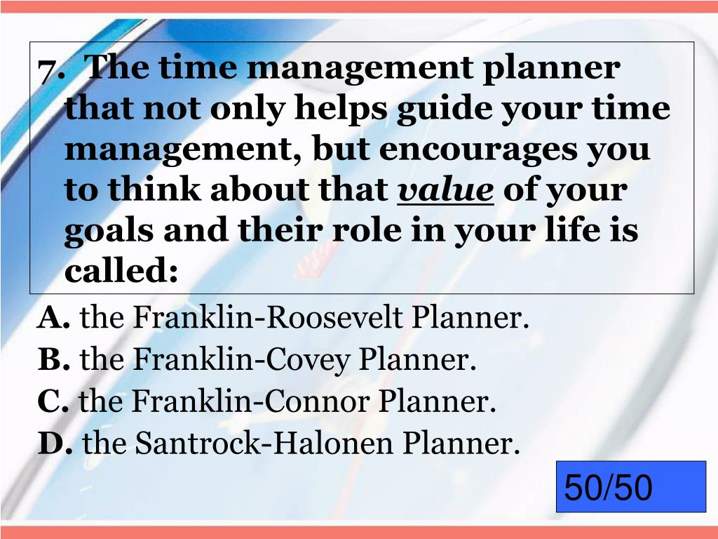 7.  The time management planner that not only helps guide your time management, but encourages you to think about that
