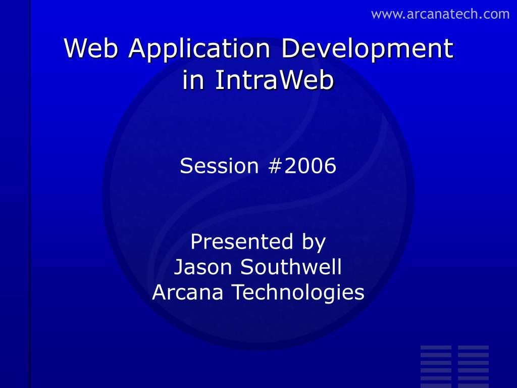 PPT - Web Application Development in IntraWeb PowerPoint